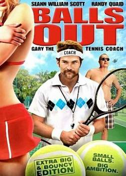 photo Balls Out : Gary the Tennis Coach