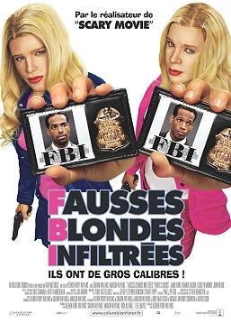 photo F.B.I. Fausses Blondes Infiltrées