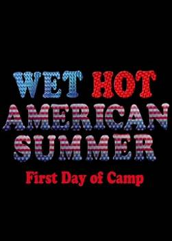 photo Wet Hot American Summer : First Day of Camp