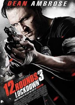 photo 12 Rounds 3 : Lockdown