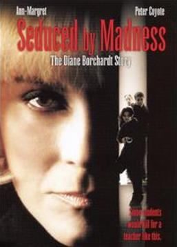 photo Seduced by Madness: The Diane Borchardt Story