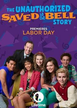 photo The Unauthorized Saved by the Bell Story