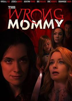 photo The Wrong Mommy